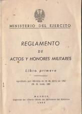 Reglamento de actos y honores militares. Libro primero 1963