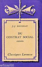 Du contrat social / Extraits // J.J. ROUSSEAU // Classiques Larousse // 1953