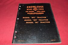 Allis Chalmers WC WF RC Tractor Dealer's Shop Manual YABE15
