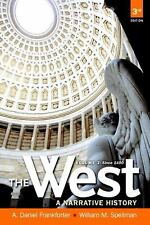 The West: A Narrative History, Volume Two: Since 1400 (3rd Edition), Spellman, W