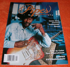 "Clarence ""Gatemouth"" Brown Cover of Pipes and Tobaccos Magazine~Spring 2002~P&T"
