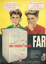 C- Publicité Advertising 1958 La Cuisinière Bloc tous gaz FAR