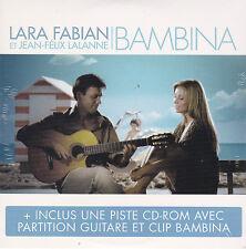 CD CARTONNE CARDSLEEVE LARA FABIAN & JEAN FELIX LALANNE BAMBINA 2T + CLIP NEUF