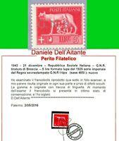 ITALIA G N R 1943 Tiratura BRESCIA n.485/I  5L  MNH** CERTIF  LUSSO
