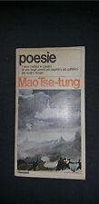 Poesie Mao Tse-tung - I Garzanti 1976