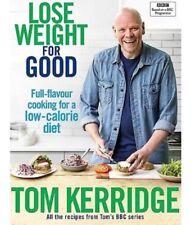 Tom Kerridge Lose Weight for Good Full Low-Calorie Diet PDF File