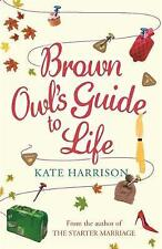 Brown Owl's Guide To Life by Kate Harrison (Paperback)