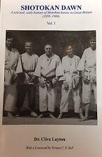 Shotokan Dawn: A Selected, Early History of Shotokan Karate in Great Britain (19