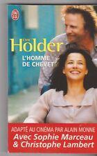 Eric Holder - L'homme de chevet - Sophie Marceau - C.Lambert - livre de poche .