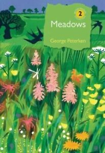 Meadows by Dr George Peterken