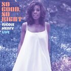 Nicole Henry - So Good So Right: An Evening with Nicole Henry [New CD]