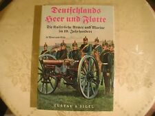 Gustav Sigel Deutschlands Heer und Flotte. Die Kaiserliche Armee  Marine im 19 J