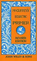 McGuffey's Eclectic Primer by McGuffey, William Holmes (Hardback book, 1997)