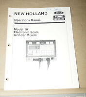 1989 Ford New Holland Model 10 Electronic Scale Grinder Mixer Operator's Manual