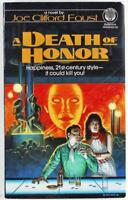 A Death of Honor by Joe C. Faust 1987, Del Rey Science Fiction Paperback