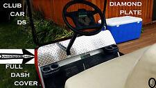 Club Car Ds Golf Cart Highly Polished Aluminum Diamond Plate FULLSIZE Dash Cover