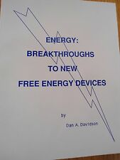 ENERGY: BREAKTHROUGHS TO NEW FREE ENERGY DEVICES 			by Dan A. Davidson