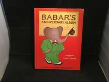 Babar's Anniversary Album – First Printing 1981 Hardcover – 6 Books in 1