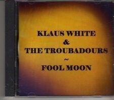 (CD480) Klaus White & The Troubadours, Fool Moon - 2006 DJ CD