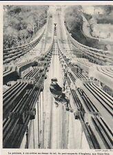 VERS 1935  --  PEINTURE DU PONT SUSPENDU D ANGLESEY   ETATS UNIS   3A999