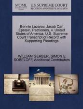 Bennie Lazarov, Jacob Carl Epstein, Petitioners, V. United States Of America....