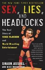 Sex Lies and Headlocks The Real Story of Vince McMah - Assael Shaun Pape