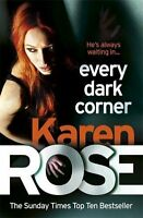 Every Dark Corner (The Cincinnati Series Book 3),Karen Rose- 9780755390076