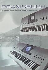 Praxisbuch zum YAMAHA PSR-S900  PSR-S700 Keyboard Druckservice in Farbe k0914
