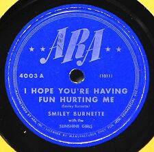 Smiley Burnette I Hope You're Having Fun Hurting Me 78 NM I'm a Stranger Western