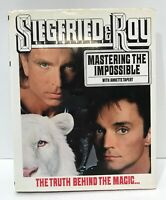 Siegfried & Roy Mastering the Impossible Truth behind Magic Las Vegas SIGNED HC