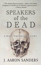 Speakers of the Dead by J. Aaron Sanders (2016, Hardcover, Large Type)