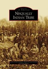 Nisqually Indian Tribe Images of America