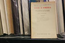 LUCE E OMBRA SETTEMBRE OTTOBRE 1955 IL FETICISMO VITTORINO VEZZANI