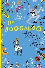 Dr Boogaloo and The Girl Who Lost Her Laughter ' Nicol, Lisa
