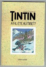 Tintin a-t-il été au Tibet ? – 1985 – NEUF