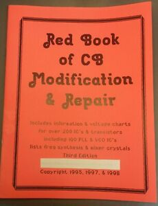 Red Book of CB Modification & Repair: Power Supplies, Testing, Audio, Modulation