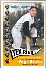 TEN RINGS: MY CHAMPIONSHIP SEASONS (2005) Yogi Berra - New York Yankees - Memoir