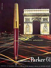 PUBLICITE STYLO PLUME PARKER 61 PARIS ARC DE TRIOMPHE DE 1961 FRENCH AD PEN PUB