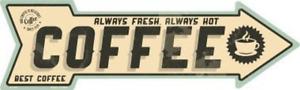 "Always Fresh Best Coffee Novelty Metal Arrow Sign 17"" x 5"" Wall Decor - DS"