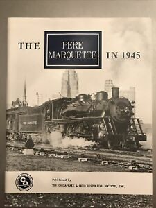 The Pere Marquette in 1945 - C&O Historical Society