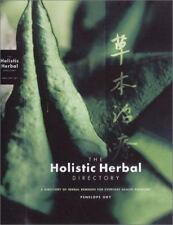 The Holistic Herbal Directory: A Directory of Herbal Remedies for Everyday Healt