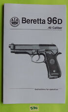 Beretta 96D .40 Caliber Pistol OWNERS MANUAL date 01/91, 22 pages information