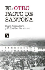 The other santoña pact. new. Domestic Expedited/INTERNAT. economic studies.
