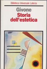 Givone, Storia dell'estetica, Laterza, Biblioteca Universale, 1990, filosofia