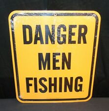 """NOS Danger Men Fishing 10.75"""" X 12.4"""" Man Cave Porcelain Sign Ande Rooney 1997"""