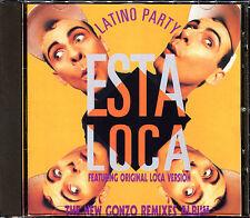 LATINO PARTY - ESTA LOCA - THE NEW GONZO REMIXES ALBUM - CD ALBUM [945]