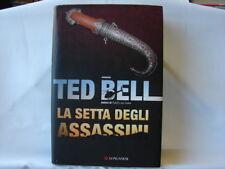(Ted Bell) La setta degli assassini 2006 Longanesi La gaja scienza