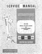 International 175-C 175C Loader TD-15-C TD15 15C Dozer Chassis Service Manual IH