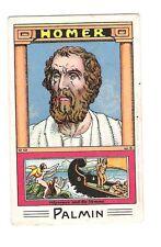 Palmin Serienbild  142 / 1 - Dichter alter Zeit:  Homer  - Abbildung anbei