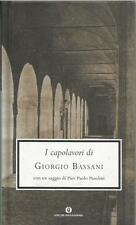 Bassani I capolavori copertina rigida Mondadori